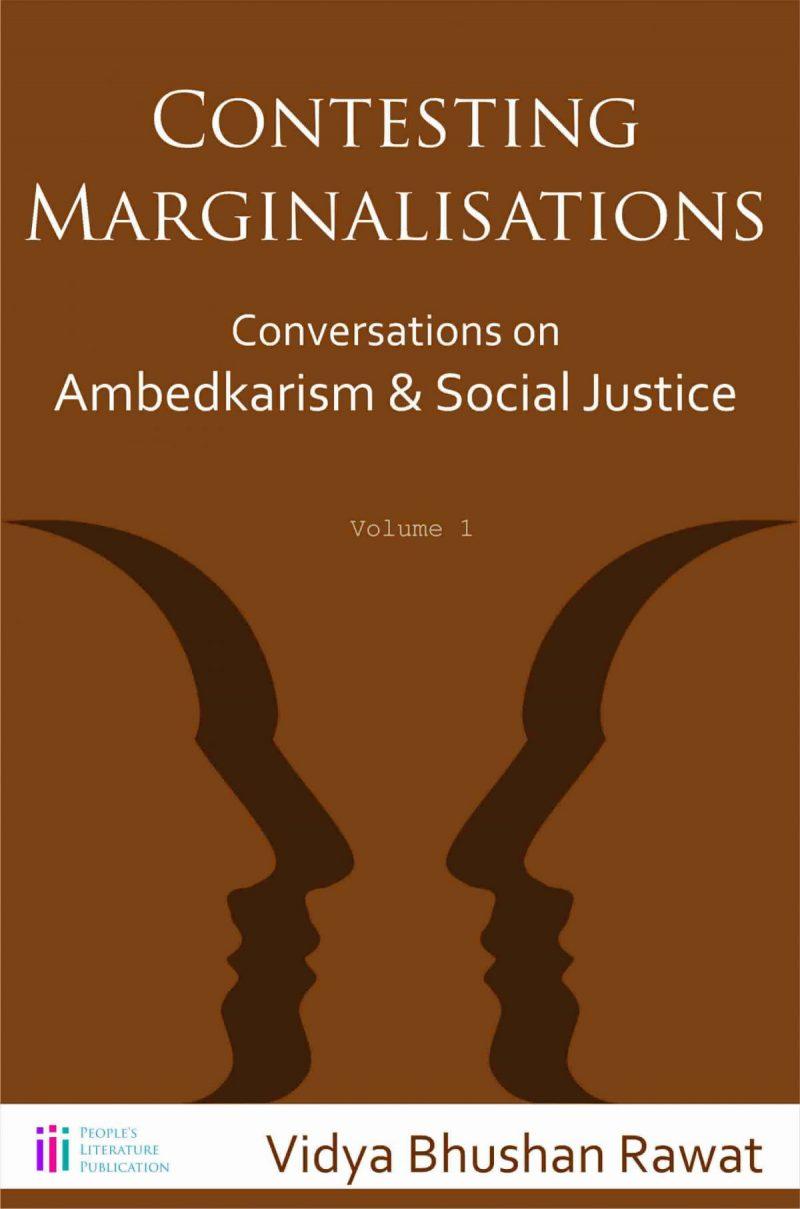 vidya-bhushan-rawat-contesting-marginalisations